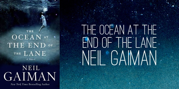 The Ocean At The End Of The Lane By Neil Gaiman: The Ocean At The End Of The Lane, Neil Gaiman