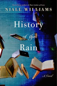 History Of The Rain, Niall Williams